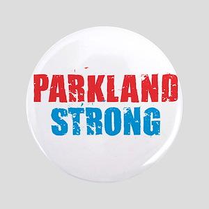 "Parkland Strong 3.5"" Button"