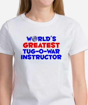 World's Greatest Tug-o.. (A) Women's T-Shirt