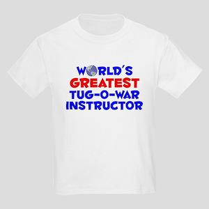World's Greatest Tug-o.. (A) Kids Light T-Shirt
