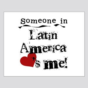Latin America Loves Me Small Poster