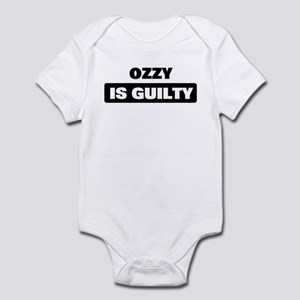 OZZY is guilty Infant Bodysuit