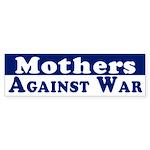 Mothers Against War bumper sticker
