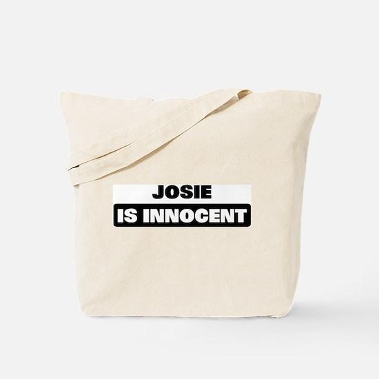 JOSIE is innocent Tote Bag