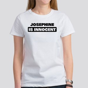 JOSEPHINE is innocent Women's T-Shirt