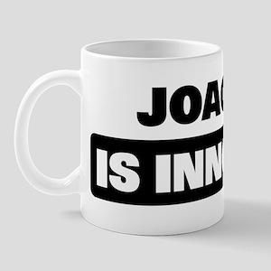 JOAQUIN is innocent Mug