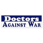Doctors Against War bumper sticker