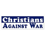 Christians Against War bumper sticker