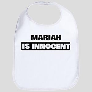 MARIAH is innocent Bib