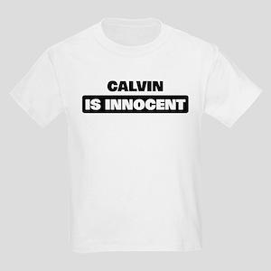 CALVIN is innocent Kids Light T-Shirt