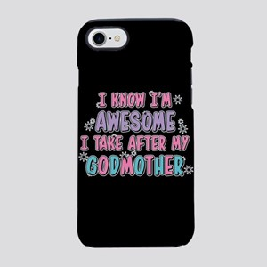 Take After My Godmother iPhone 8/7 Tough Case