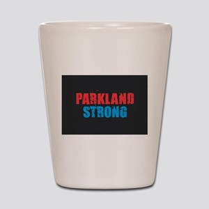 Parkland Strong Shot Glass
