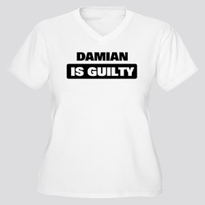 DAMIAN is guilty Women's Plus Size V-Neck T-Shirt