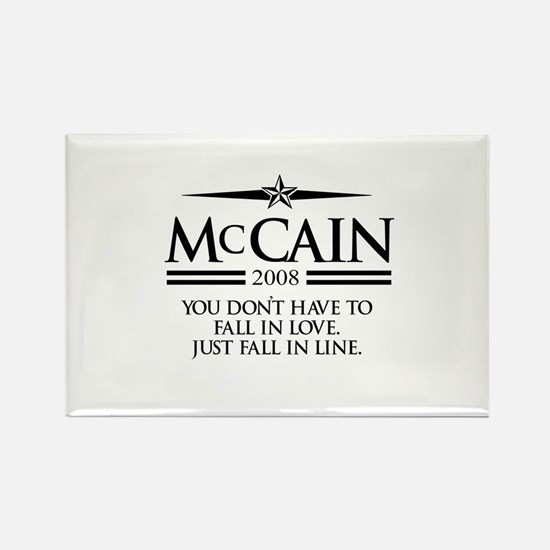 McCain: Just fall in line Rectangle Magnet