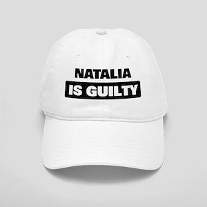NATALIA is guilty Cap