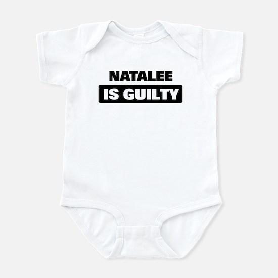 NATALEE is guilty Infant Bodysuit