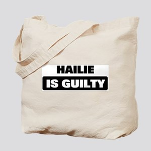 HAILIE is guilty Tote Bag