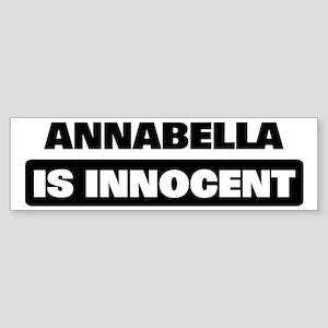 ANNABELLA is innocent Bumper Sticker