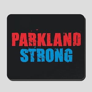 Parkland Strong Mousepad