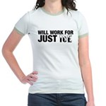 Will Work for Just Ice Jr. Ringer T-Shirt