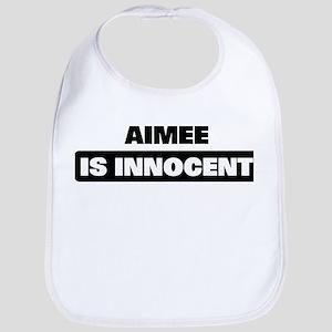 AIMEE is innocent Bib
