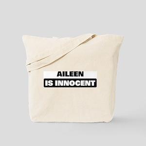 AILEEN is innocent Tote Bag
