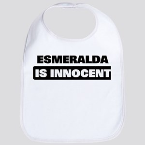 ESMERALDA is innocent Bib