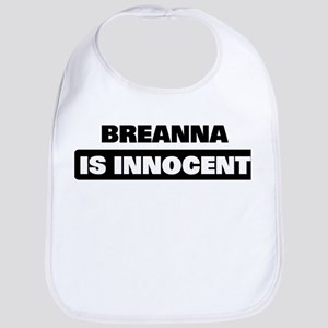 BREANNA is innocent Bib