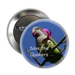 """Save the Quaker 2.25"""" Button (100 pack)"""