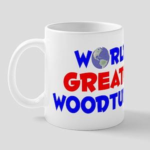 World's Greatest Woodt.. (A) Mug