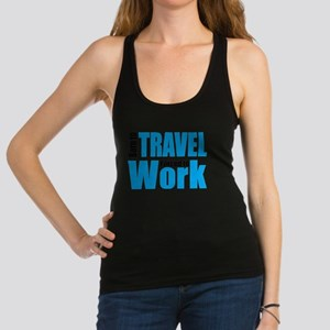 Born to travel forced to work Tank Top
