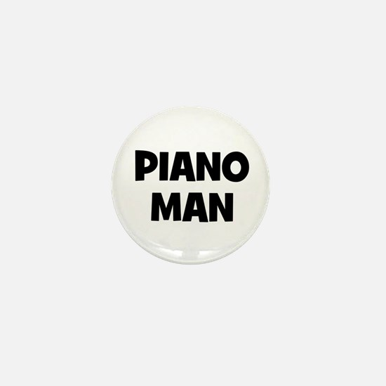 Piano man Mini Button