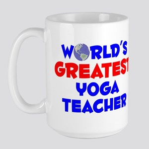 World's Greatest Yoga .. (A) Large Mug