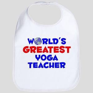 World's Greatest Yoga .. (A) Bib