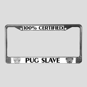Pug Slave License Plate Frame
