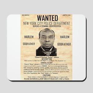 Wanted Bumpy Johnson Mousepad