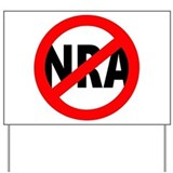 Anti nra Yard Signs