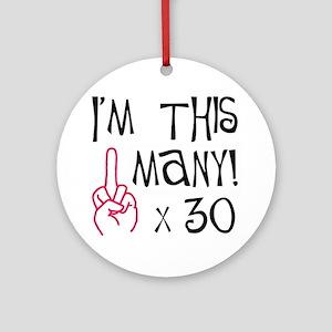 30th Birthday Middle Finger Salute! Keepsake (Roun
