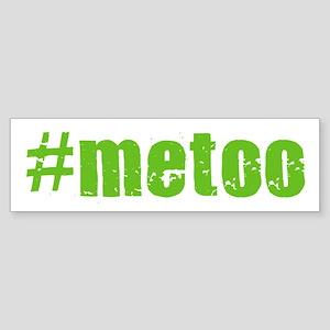 #metoo Bumper Sticker