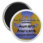 The Earth Belongs too... Magnet