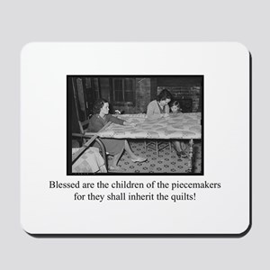 Inherit the Quilts Mousepad