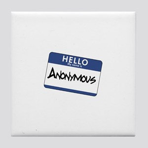 My Name is: Anonymous Tile Coaster