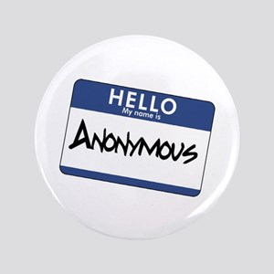 "My Name is: Anonymous 3.5"" Button"