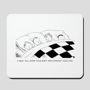 A Warm Quilt Mousepad