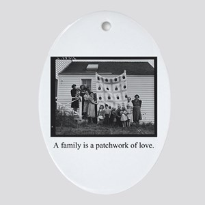 Family - Quilt of Love Oval Ornament