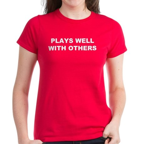 Plays Well With Others Women's Dark T-Shirt