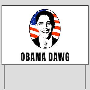 Obama Dawg Yard Sign
