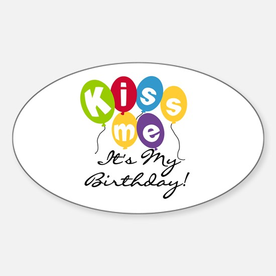 Kiss Me Birthday Oval Decal