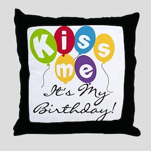 Kiss Me Birthday Throw Pillow