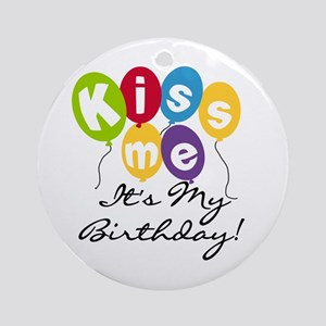Kiss Me Birthday Ornament (Round)