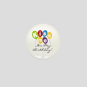 Kiss Me Birthday Mini Button